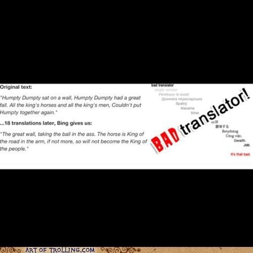 Bad Translator humpty dumpty - 7257856256
