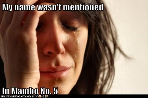 mambo number 5 Music First World Problems