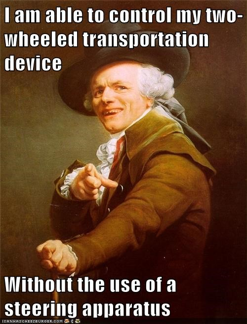 I am able to control my two-wheeled transportation device  Without the use of a steering apparatus