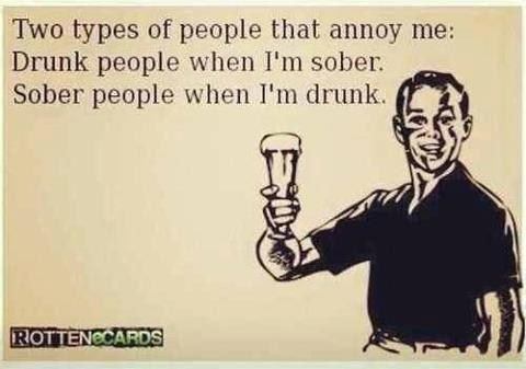 sober,drunk,types of people,rotten ecards