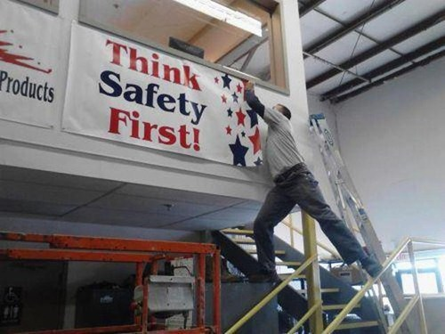 signs safety first ladders there I fixed it