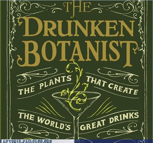 plants booze job drunken botanist - 7276150528