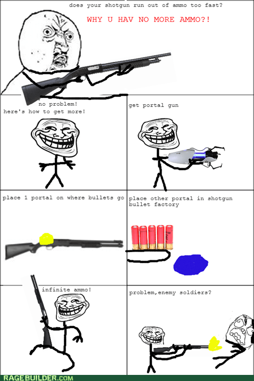 Y U NO ammo shotguns video games - 7284023040