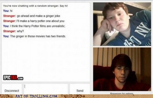Omegle,ginger jokes,Harry Potter,gingers,Ron Weasley