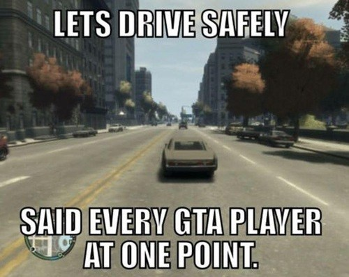 driving Grand Theft Auto video games - 7294747648