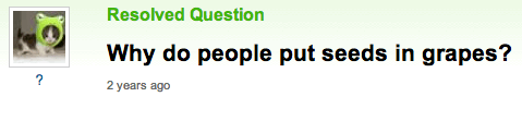 seeds,grapes,yahoo answers