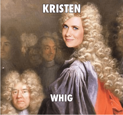 tory,kristen wigg,whig