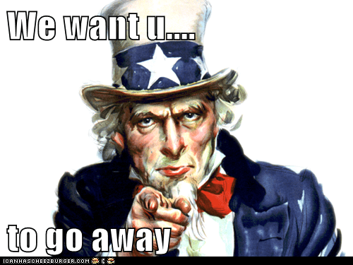 We want u....  to go away