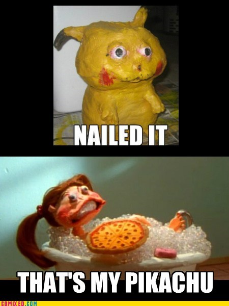 claymation,pikachu,Nailed It
