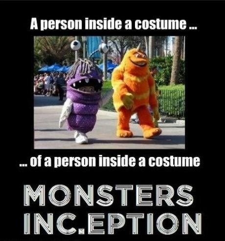 Inception,monsters inc,costume,g rated,poorly dressed