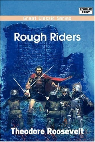 Theodore Roosevelt rough riders wtf book funny - 7318396672