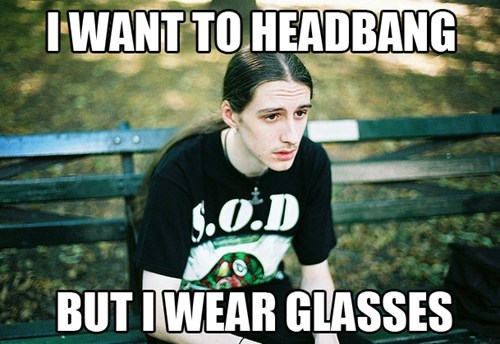 contacts headbang glasses funny Music g rated - 7320606976