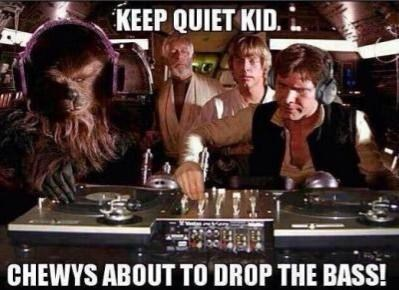 star wars,chewbacca,drop the bass