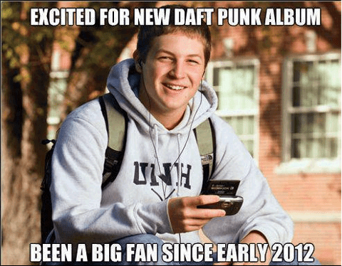 daft punk fans noobs - 7322716672