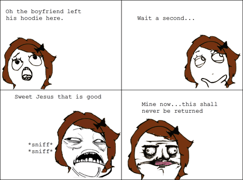boyfriends,hoodies,Rage Comics