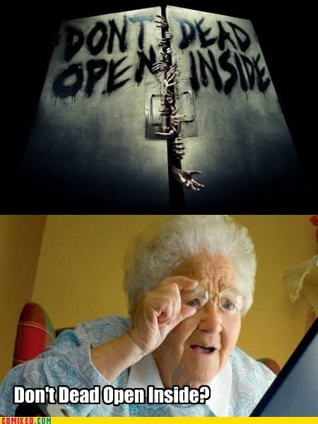 Confused Grandma is Confused