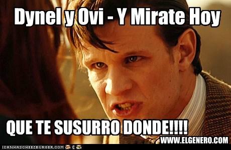 Dynel y Ovi - Y Mirate Hoy QUE TE SUSURRO DONDE!!!! WWW.ELGENERO.COM