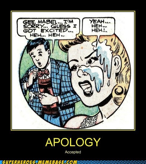 icky,eww,apology