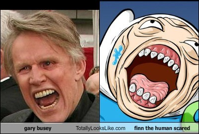 gary busey Totally Looks Like finn the human scared