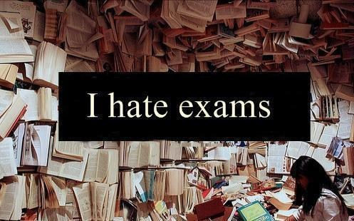 exams,hate,horrible,school