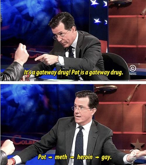 drugs,marijuana,stephen colbert,gateway drugs,after 12