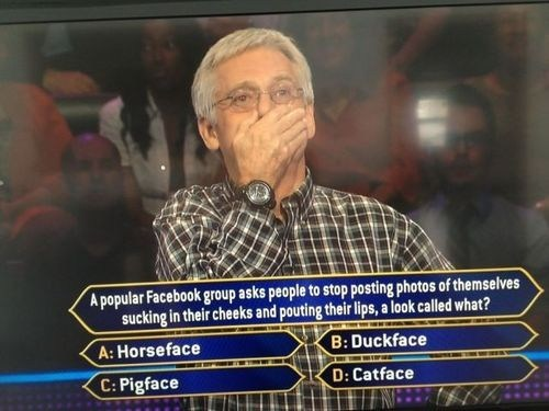 pigface,who wants to be a millionaire,duckface