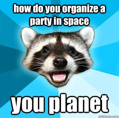 Lame Pun Coon,planet