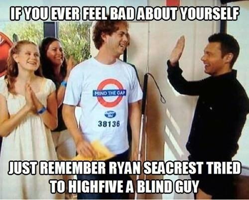 FAIL Ryan Seacrest blind - 7352948992