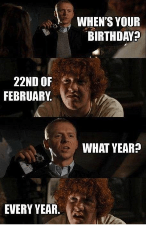 birthdays,hot fuzz
