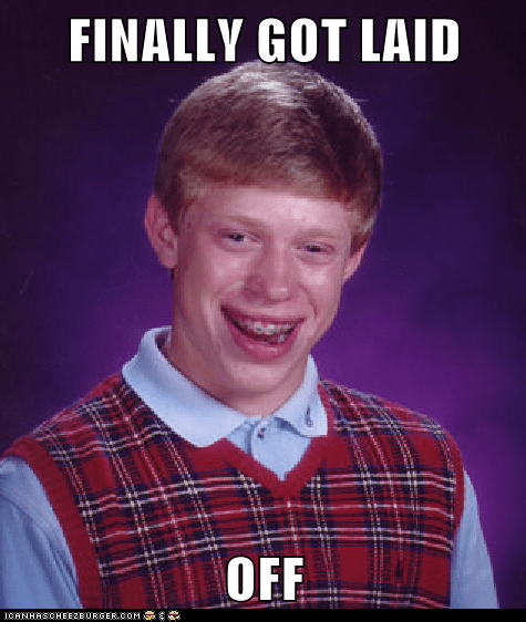 bad luck brian severance package - 7360117760
