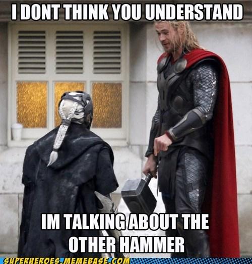 Thor,wtf,eww,hammer