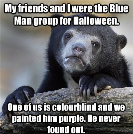 halloween,color blind,Confession Bear,Blue Man Group,hallowmeme