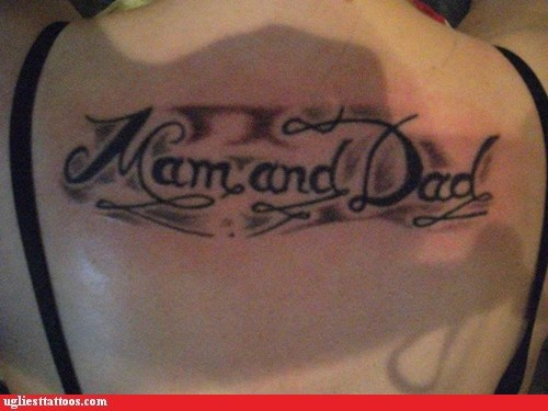 misspelled tattoos,back tattoos,mom and dad