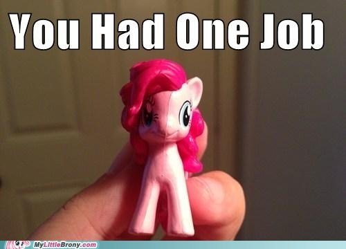 toys IRL you had one job pinkie pie