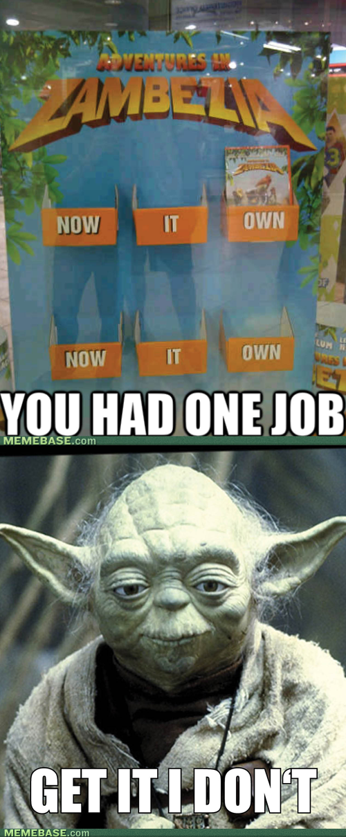 you had one job yoda re-frames - 7368393472