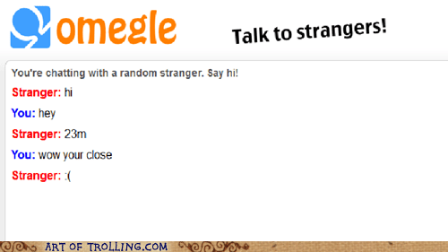 Omegle 23m meters asl - 7370140928