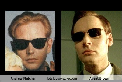 the matrix agent brown totally looks like andrew fletcher