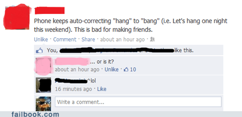 hanging out,autocorrect,banging,friend