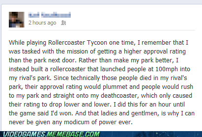 rollercoaster tycoon,evil,facebook,video games