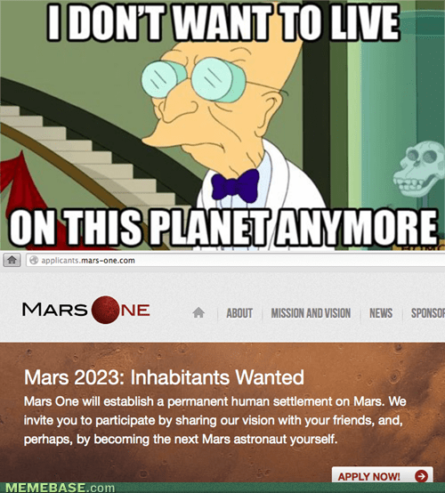 i dont want to live on this planet,Mars