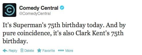 birthday comedy central superman - 7376849408