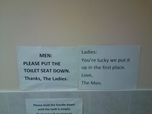 battle of the sexes,toilet seats,signs,restrooms