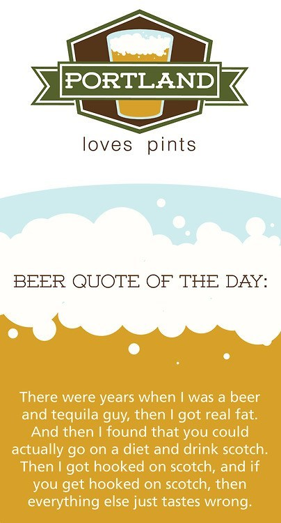 quotes,scotch,portland loves pints