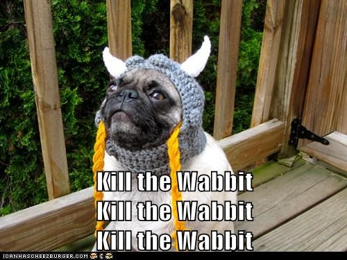 Kill the Wabbit Kill the Wabbit Kill the Wabbit