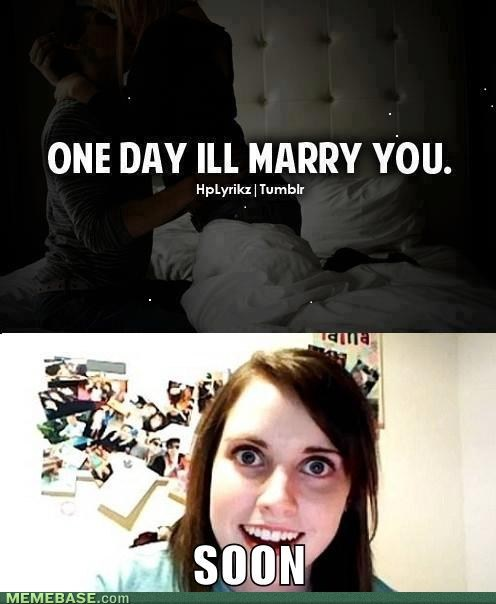 overly attached girlfriend,things boys do
