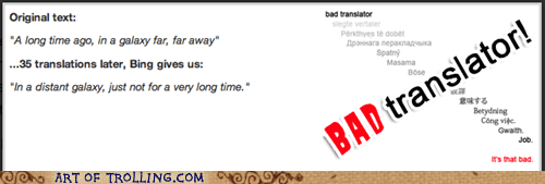 Bad Translator in a galaxy far far away star wars - 7380826112