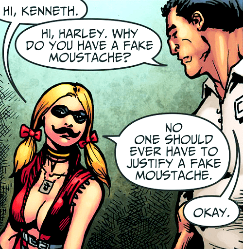 wtf,off the page,Harley Quinn,fake mustache