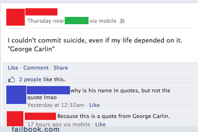 quotes,george carlin,Quotation Marks,failbook,g rated