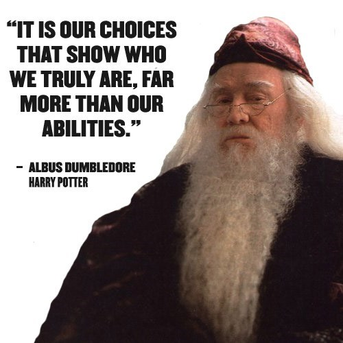 Harry Potter quote about choices being more than our abilities by Albus Dumbledore
