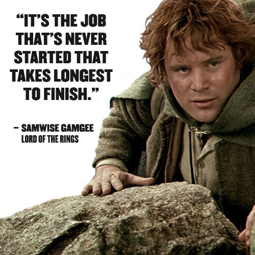Samwise Gamgee quote about hard work from Lord Of The Rings